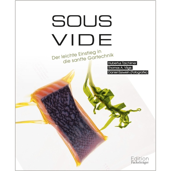 TZSCHIRNER/ VILGIS – SOUS VIDE